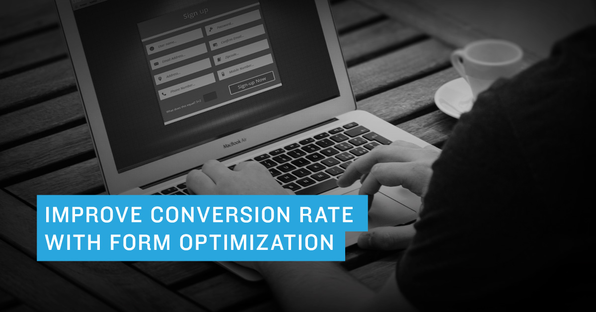 Improve Conversion Rate with Form Optimization