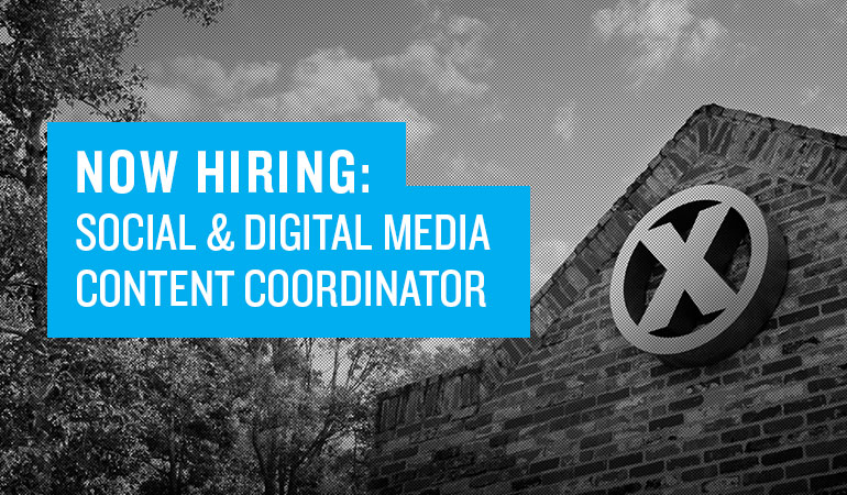 Now Hiring: Social & Digital Media Content Coordinator