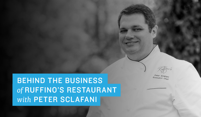 Behind the Business of Ruffino's Restaurant with Peter Sclafani