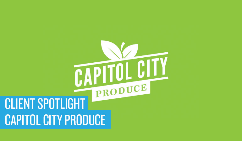 CLIENT SPOTLIGHT: CAPITOL CITY PRODUCE ROLLS OUT (LITERALLY) NEW BRANDING