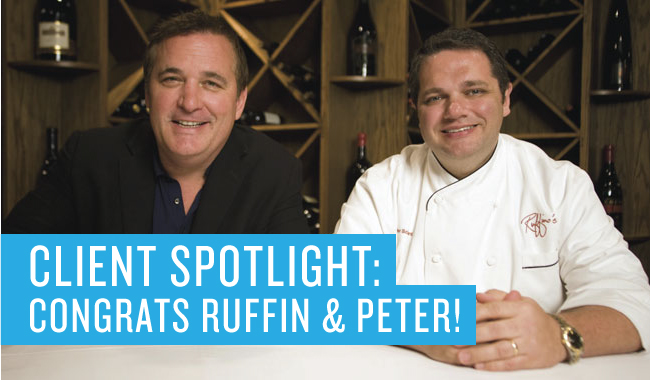 Client Spotlight: Ruffin and Peter win Restaurateurs of the Year!